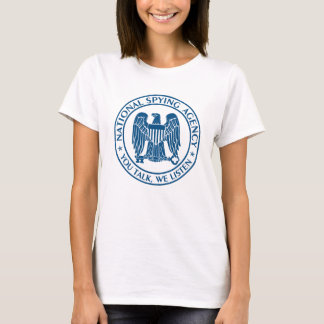 NSA: National Spying Agency T-Shirt