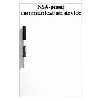 NSA-proof communication device Dry-Erase Board
