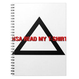 NSA Read my T-Shirt Spiral Notebook
