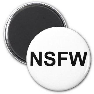 NSFW 2 INCH ROUND MAGNET