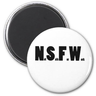 NSFW BL 2 INCH ROUND MAGNET