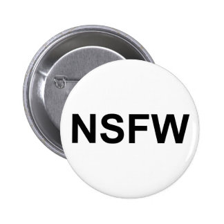 NSFW PINBACK BUTTONS