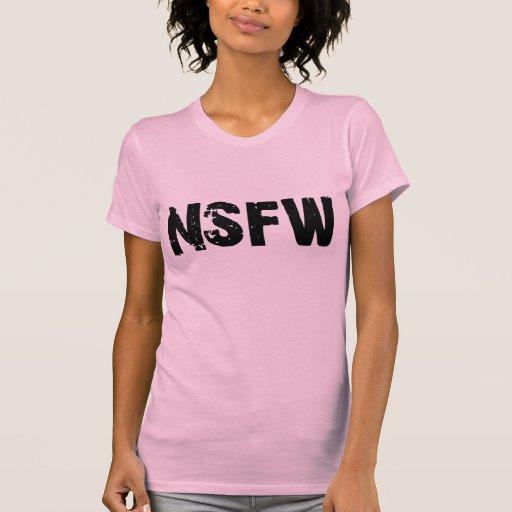 NSFW - No seguro para el trabajo Playera