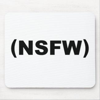 NSFW no seguro para el trabajo Tapetes De Ratón