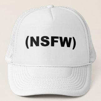 NSFW Not Safe For Work Trucker Hat
