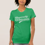 NSPFwtxt Magically Delicious Vintage Green T-Shirt