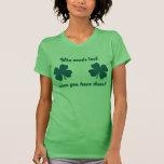 NSPN Who Needs Luck... Shamrocks T-Shirt