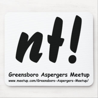 nt! Greensboro Aspergers Meetup and web Mouse Pad