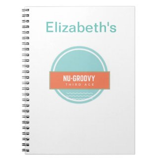 Nu-groovy third age notebook