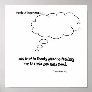 nubes del amor del inspiration™ dadas libremente póster