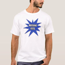 Nucking Futs T-shirts and Gifts