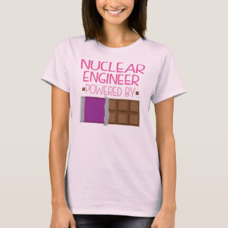Nuclear Engineer Chocolate Gift for Her T-Shirt