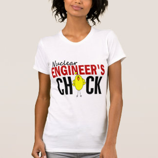 NUCLEAR ENGINEER'S CHICK SHIRT