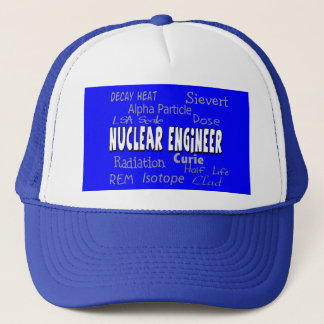 Nuclear Engineer Terminology Gifts Trucker Hat