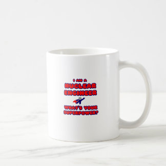 Nuclear Engineer .. What's Your Superpower? Coffee Mug