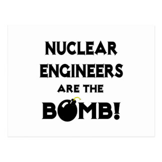 Nuclear Engineers Are The Bomb! Postcard