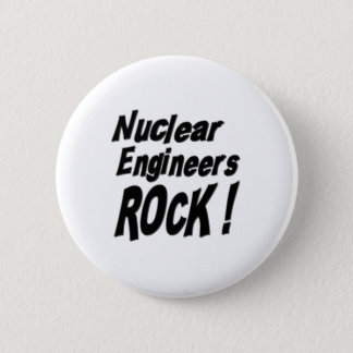 Nuclear Engineers Rock! Button