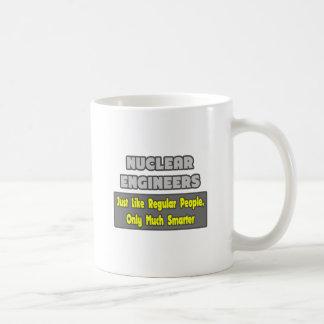 Nuclear Engineers ... Smarter Coffee Mug