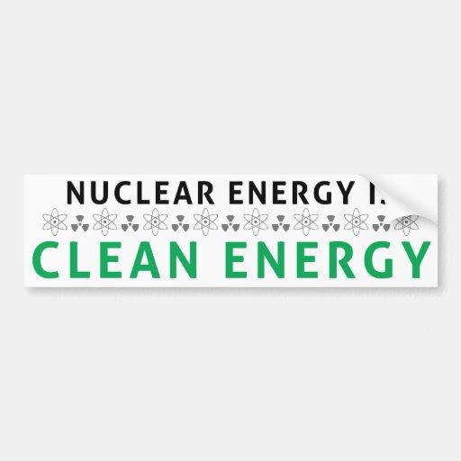 Nuclear es la energía limpia etiqueta de parachoque