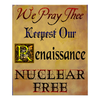 Nuclear Free Renaissance Anti-Nuclear Poster