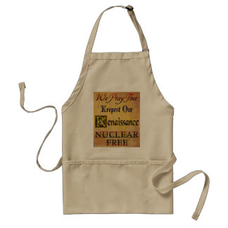 Nuclear Free Renaissance Saying Adult Apron
