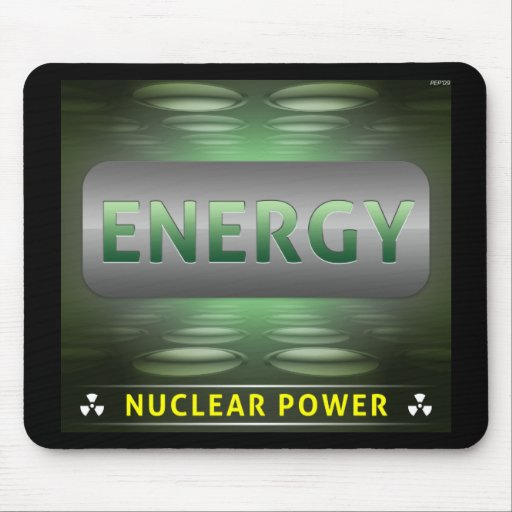 Nuclear Is Clean Energy Mouse Pad
