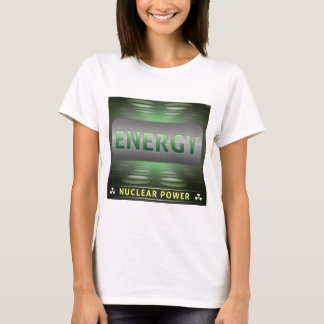 Nuclear Is Clean Energy T-Shirt
