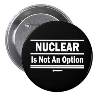Nuclear Is Not An Option Button
