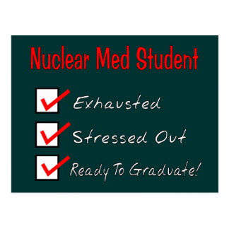 """Nuclear Med Student """"Ready To Graduate!"""" Postcard"""