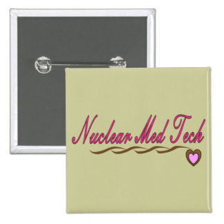 Nuclear Med Tech Gifts 2 Inch Square Button