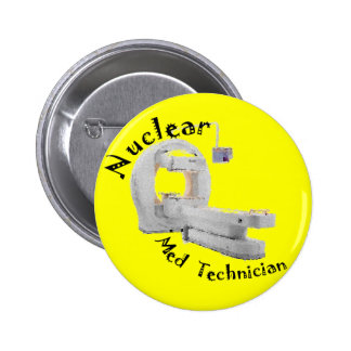 Nuclear Med Technician Gifts 2 Inch Round Button