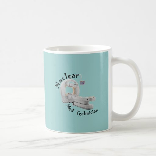 Nuclear Med Technician Gifts Coffee Mugs