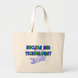 Nuclear Med Technologist Gifts Tote Bag