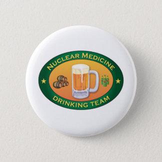 Nuclear Medicine Drinking Team Button