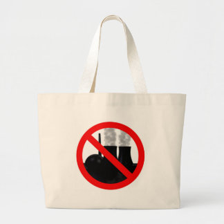 Nuclear power NO THANKS Large Tote Bag