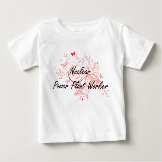Nuclear Power Plant Worker Artistic Job Design wit Baby T-Shirt