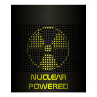 Nuclear Powered Poster