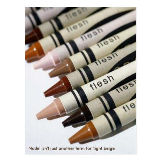 'Nude' isn't just another term for 'light beige' Postcard