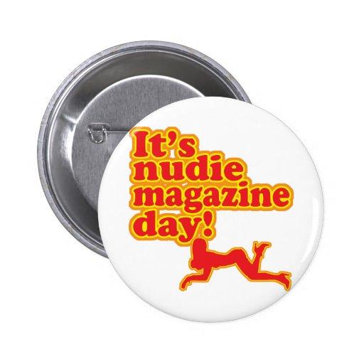 Nudie Magazine Day! 2 Inch Round Button