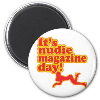Nudie Magazine Day! 2 Inch Round Magnet