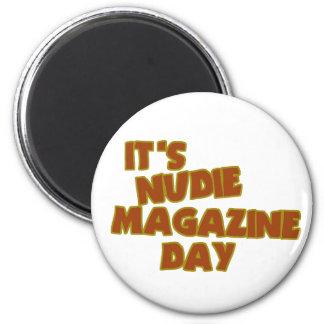Nudie Magazine Day 2 Inch Round Magnet