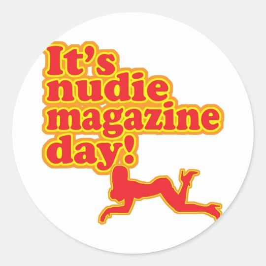 Nudie Magazine Day! Classic Round Sticker