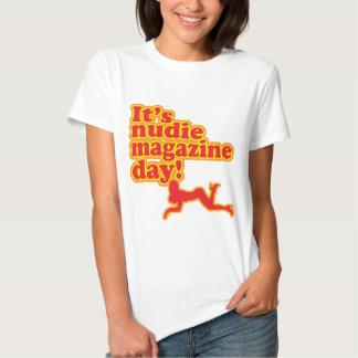 Nudie Magazine Day! Shirt