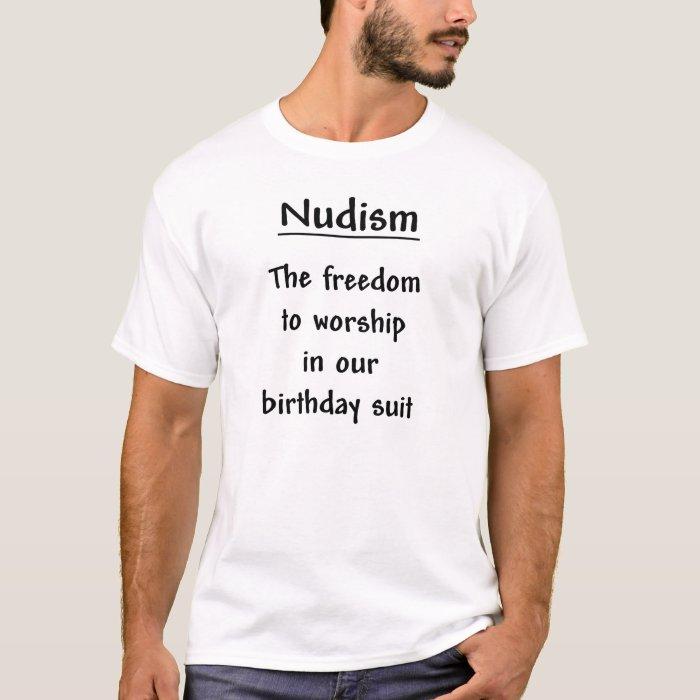 Nudism-Freedom T-Shirt