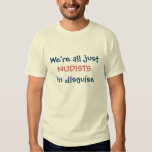 Nudists In Disguise Tshirts