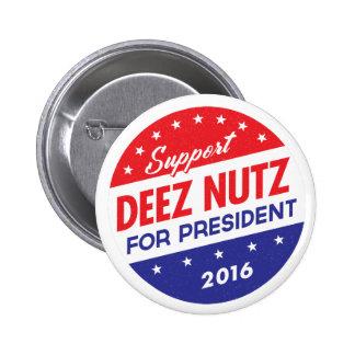 Nueces de Deez para el presidente Pin Redondo 5 Cm