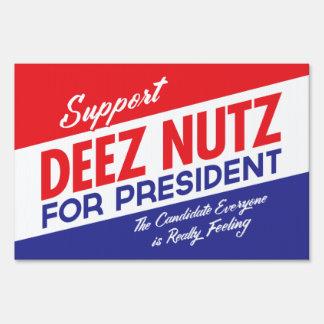 Nueces de Deez para presidente Yard Signs