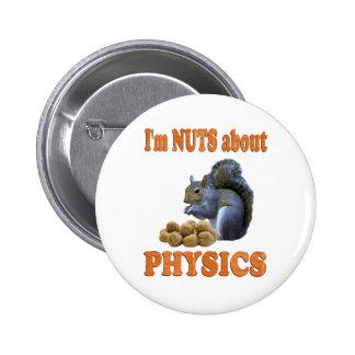 Nueces sobre la física pin redondo de 2 pulgadas