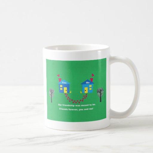 Nuestra amistad fue significada para ser… taza de café