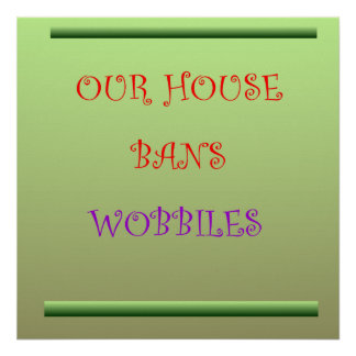 Nuestra casa prohíbe Wobblies > los posters del